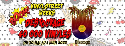 Destockage + 40000 Vinyls ! Vinyl-Street Weeks #7